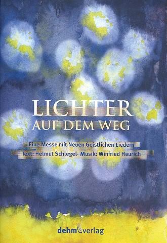 Lichter auf dem Weg: für gem Chor, Gemeinde und Klavier