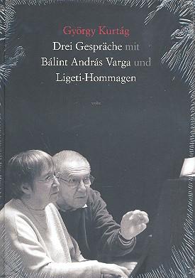 3 Gespräche mit Bálint András Varga und Ligeti-Hommagen