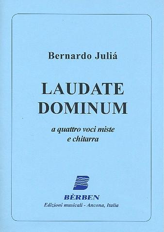 Laudate Dominum: für 4 Stimmen (gem Chor) und Gitarre