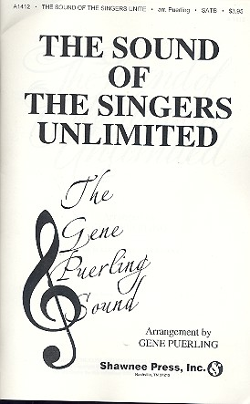 The Sound of the Singers Unlimited: for mixed chorus (SSAATBB) a cappella