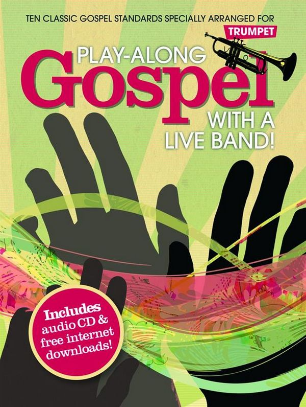 Playalong Gospel with a Live Band (+CD): for trumpet