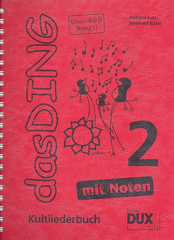 - Das Ding mit Noten Band 2 : Kultliederbuch