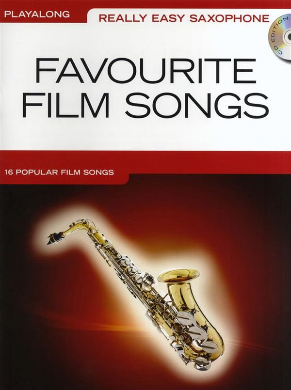 Favourite Film Songs (+CD): for really easy saxophone