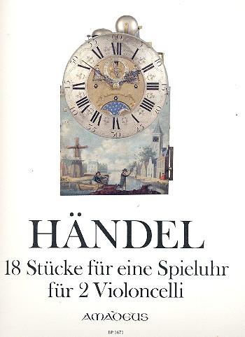 Händel, Georg Friedrich - 18 Stücke für eine Spieluhr :