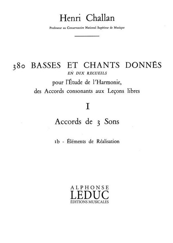 380 basses et chants donnés vol.1b: Accords de 3 sons - éléments de réalisation