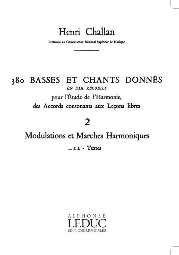 380 basses et chants donnés vol.2a: Modulations et marches harmoniques -