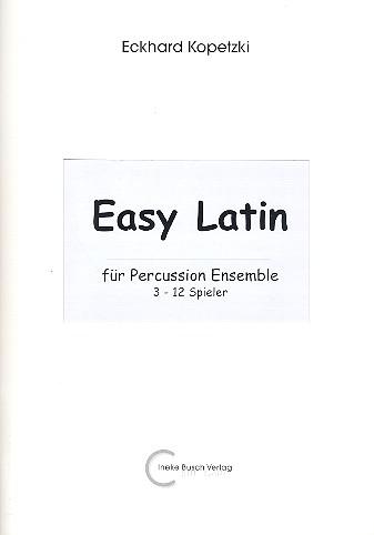 Easy Latin: für Percussion (3 - 12 Spieler) Partitur und Stimmen