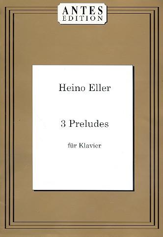 3 Preludes: für Klavier