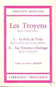 Berlioz, Hector - Les Troyens : Libretto (fr)