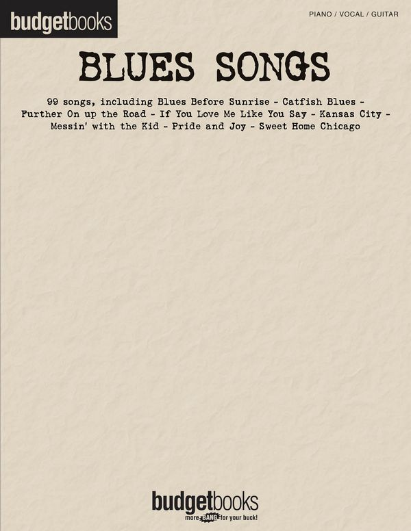 Budget Books: Blues Songs songbook piano/vocal/guitar