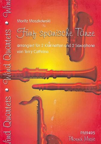 5 spanische Tänze: für 2 Klarinetten und 2 Altsaxophone