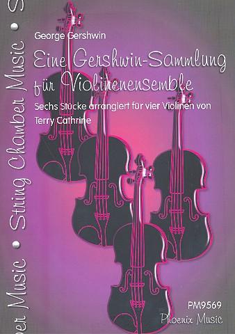 Eine Gershwin-Sammlung: für 4 Violinen (Ensemble)
