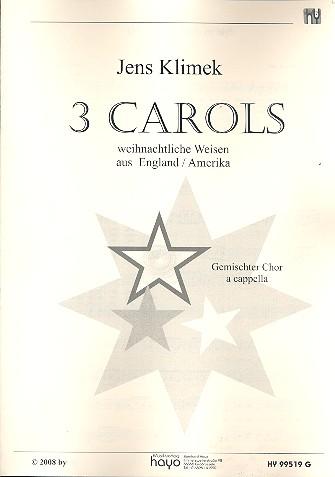 3 Carols: für gem Chor a cappella Partitur (en)