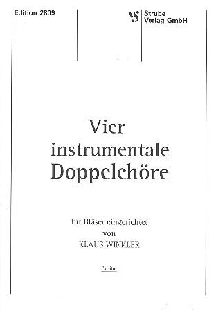 4 instrumentale Doppelchöre: für Blechbläser