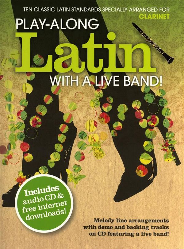 Playalong Latin with a Live Band (+CD): for clarinet