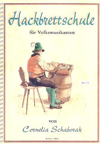 Hackbrettschule für Volksmusikanten (+CD)