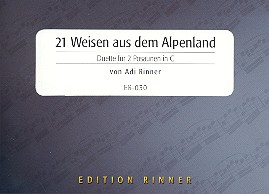 21 Weisen aus dem Alpenland: für 2 Posaunen