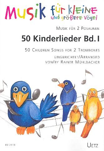 50 Kinderlieder Band 1: für 2 Posaunen Spielpartitur