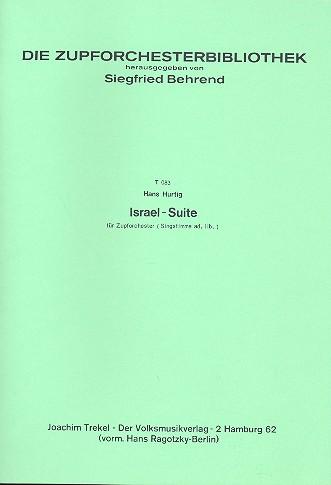 Israel-Suite: für Zupforchester (Gesang ad lib)