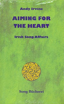 Andy Irvine: Aiming for the Heart songbook Melodie/Texte/Akkorde