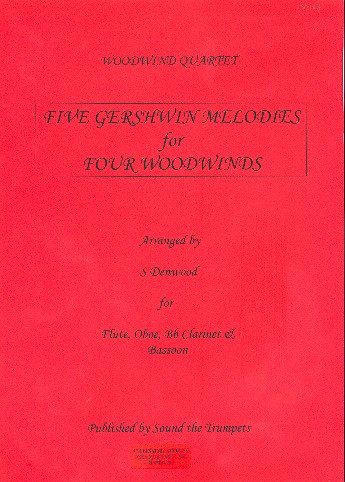 5 Melodies for 4 Woodwinds: for flute, oboe, clarinet and bassoon