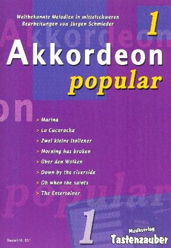 Akkordeon popular Band 1: für Akkordeon (mit Text und Akkorden)