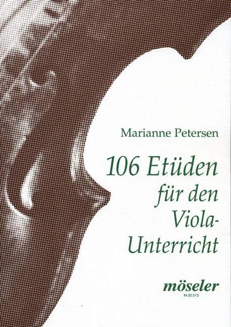 106 Etüden für den Violaunterricht: für Viola
