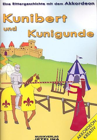 Kunibert und Kunigunde: für Sprecher und Akkordeon