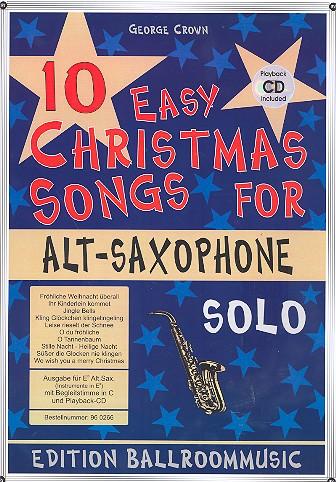 10 easy Christmas Songs (+CD): für Altsaxophon und Klavier