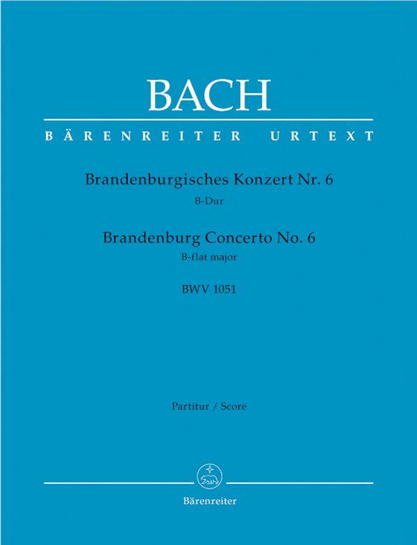 Brandenburgisches Konzert B-Dur Nr.6 BWV1051: für Orchester