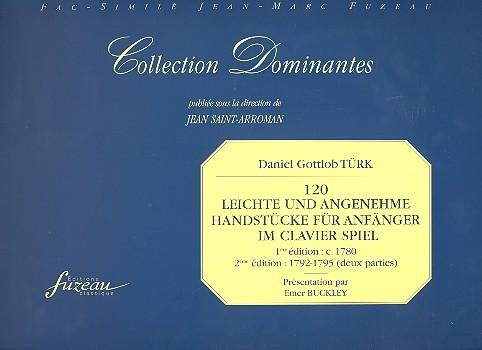 120 leichte und angenehme Handstücke für Anfänger im Clavier Spiel