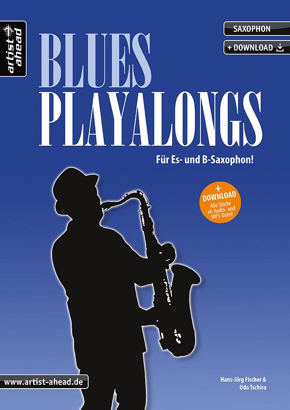 Ein halbes Dutzend Blues-Playalongs (+CD): für Saxophon