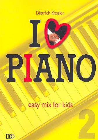 I love Piano Band 2: für Klavier