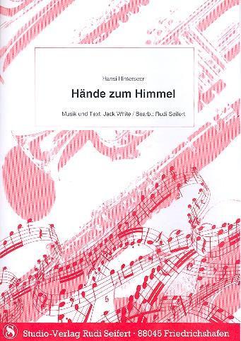 Hände zum Himmel (Hinterseer): für Klavier (mit Text und Akkorden)