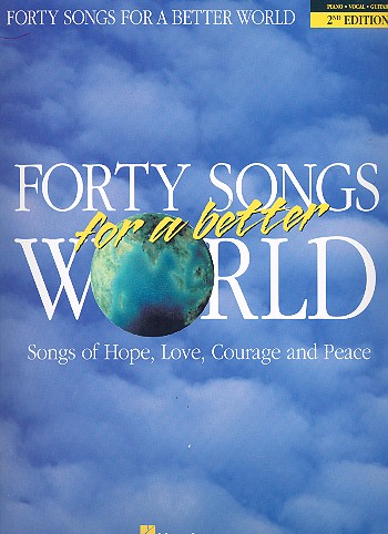 40 Songs for a better World songbook piano/vocal/guitar
