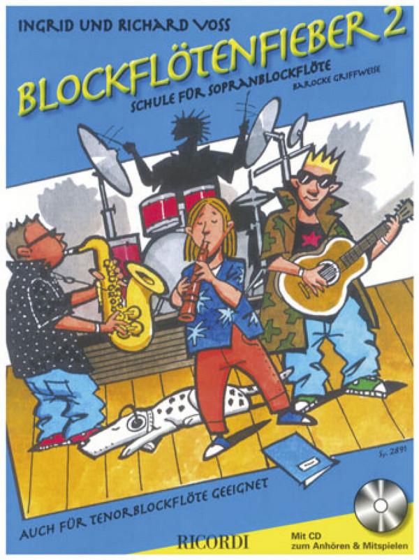 Blockflötenfieber Band 2 (+CD): für Sopranblockflöte (Tenorblockflöte)