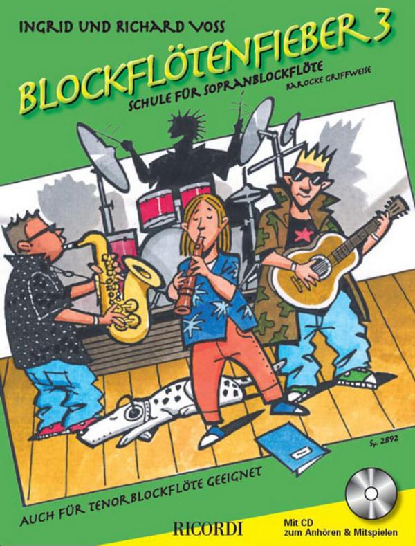 Blockflötenfieber Band 3 (+CD): für Sopranblockflöte (barocke Griffweise)