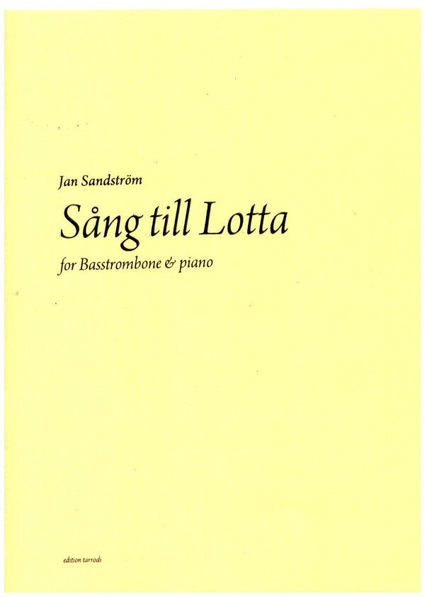 Sang till Lotta: for bass trombone and piano