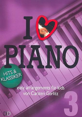 I love Piano Band 3: für Klavier