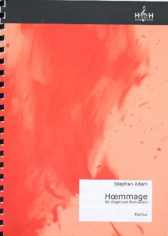 Hoemmage: für Orgel und Percussion Partitur und Stimme