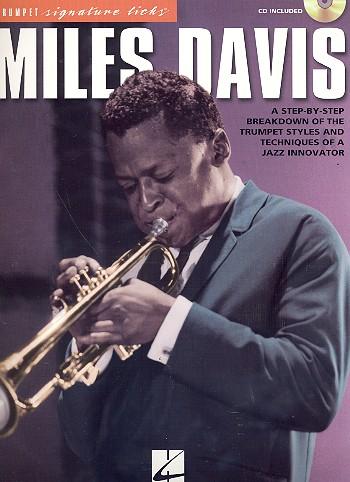Miles Davis (+CD): for trumpet trumpet signature licks
