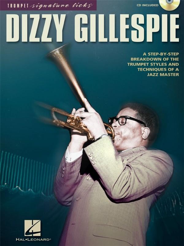 Dizzy Gillespie (+CD): for trumpet trumpet signature licks