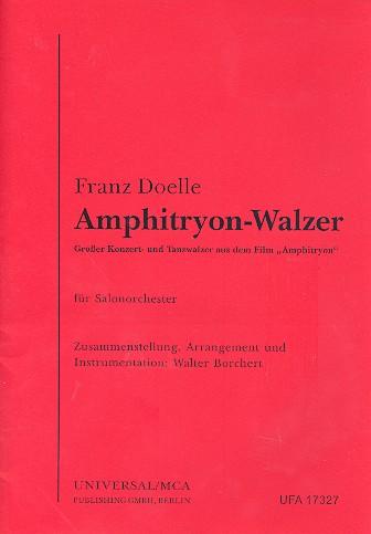 Amphitryon-Walzer: für Salonorchester Direktion und Stimmen