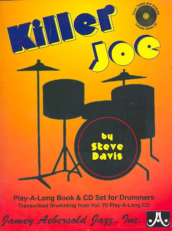 Killer Joe - transcribed from vol.70 (+CD): for drum set