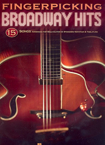 Fingerpicking Broadway Hits: Songbook vocal/guitar/tab