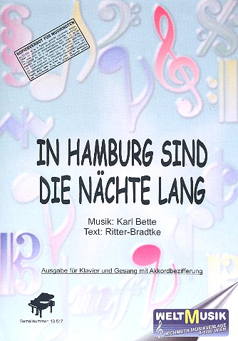 In Hamburg sind die Nächte lang: für Klavier (mit Text und Akkorden)