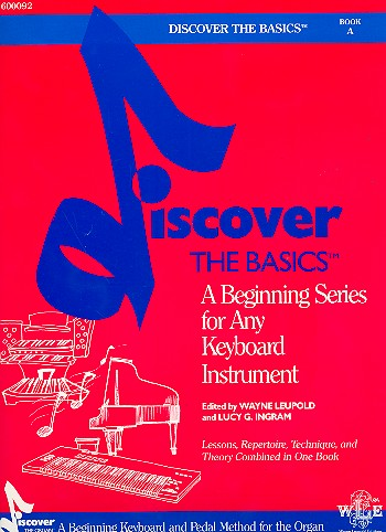 Discover the Basics Book A: for any keyboard instrument