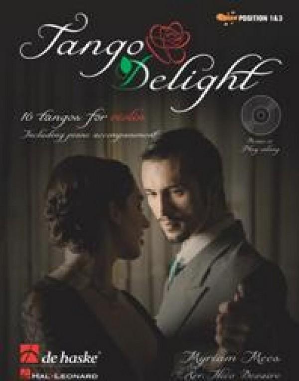 Tango Delight (+CD): für Violine und Klavier