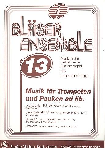Bläserensemble Band 13: für 2-4 Trompeten (Pauken ad lib)