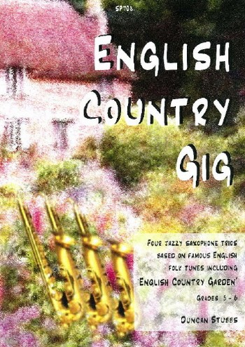 English Country Gig: for 3 saxophones (AAT(A))